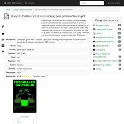 [PDF] Tutoriales GNU/Linux Hacking para principiantes gratis curso