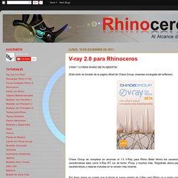 Tutoriales Rhino 3d Por Santiago Salazar: V-ray 2.0 para Rhinoceros