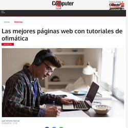 Las mejores páginas web con tutoriales de ofimática