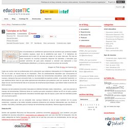 Tutoriales en la Red | Educa con TIC