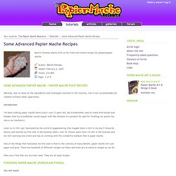 Advanced Papier Mache Recipes