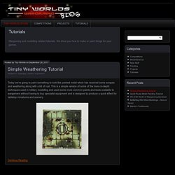 Tutorials Archives - Tiny Worlds Wargaming Blog