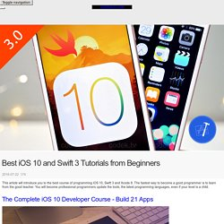 Best iOS 10 and Swift 3 Tutorials from Beginners