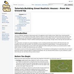 Tutorials:Building Great Realistic Houses - From the Ground Up