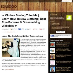 ★ Clothes Sewing Tutorials | Learn How To Sew Clothing | Best Free Patterns & Dressmaking Websites ★