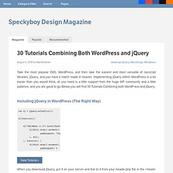 30 Tutorials Combining Both Wordpress and jQuery : Speckyboy Des