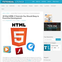 20 Vital HTML 5 Tutorials You Should Keep in Front-End Development