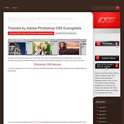 Tutorials by Adobe Photoshop CS5 Evangelists