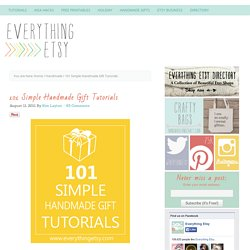 101 Simple Handmade Gift Tutorials