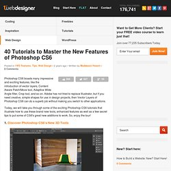 40 Tutorials to Master New Features of Photoshop CS6