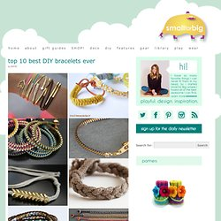 Top 10 Bracelet Tutorials - Best DIY Friendship Bracelets - Favorite Stylish Wrap Bracelets
