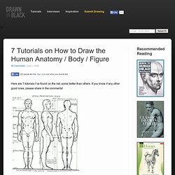 7 Tutorials on How to Draw the Human Anatomy / Body / Figure