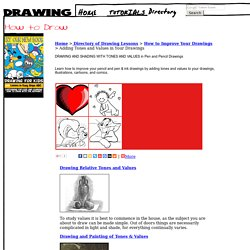 How to Draw Values & Tones Lessons & Tutorials for Shading & Drawing in Pencil & Pen & Ink in Your Illustrations, Drawings, Cartoons, and Comics