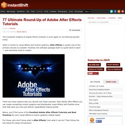 77 Ultimate Round-Up of Adobe After Effects Tutorials | Tutorials