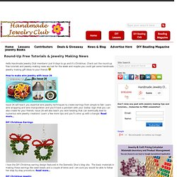 Round-Up Free Tutorials & Jewelry Making News