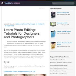 Learn Photo Editing: Tutorials for Designers and Photographers