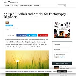 35 Epic Tutorials and Articles for Photography Beginners