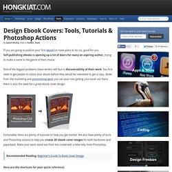 Design Ebook Covers: Tools, Tutorials & Photoshop Actions
