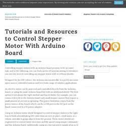 Tutorials and Resources to Control Stepper Motor With Arduino Board