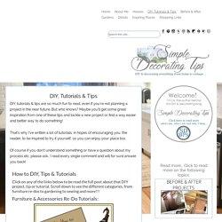 DIY, Tutorials & Tips - SIMPLE DECORATING TIPS