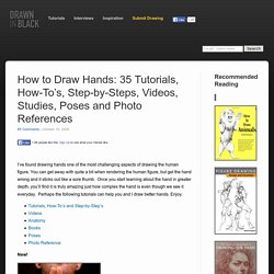 How to Draw Hands: 35 Tutorials, How-To's, Step-by-Steps, Videos, Studies, Poses and Photo References