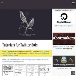 Tutorials for Twitter Bots