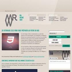 » 20 tutoriaux CSS3 pour vous préparer au futur du web