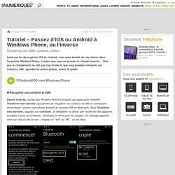 Tutoriel – Passez d'iOS ou Android à Windows Phone, ou l'inverse