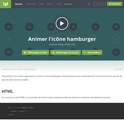 Tutoriel Vidéo HTML-CSS Animer l'icône hamburger