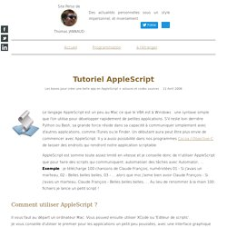 Programmation __ Tutoriel AppleScript (Page perso de Thomas Jannaud)