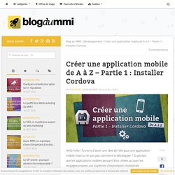 Tutoriel : Créer une application mobile - Installer Cordova