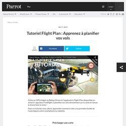 TutorielFlight Plan : Apprenez à planifier vos vols - Parrot news