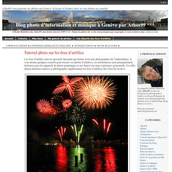 Tutoriel photo sur les feux d'artifice *** Athos99