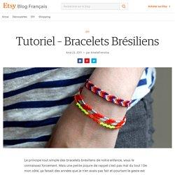 Tutoriel - Bracelets Brésiliens