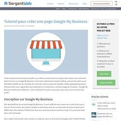 Tutoriel pour créer une page Google My Business - Sergent Web