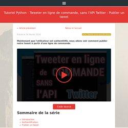 Tutoriel Python - Tweeter en ligne de commande, sans l'API Twitter : Publier un tweet · Louistiti.fr