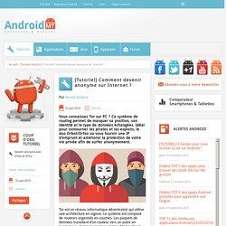 [Tutoriel] Comment devenir anonyme sur Internet ? Android MT