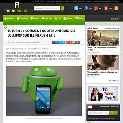 Tutoriel : comment rooter Android 5.0 Lollipop sur les Nexus 4 et 5