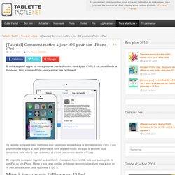 [Tutoriel] Comment mettre à jour iOS pour son iPhone / iPad