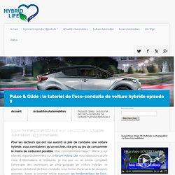 Pulse & Glide : le tutoriel de l'éco-conduite de voiture hybride épisode 2