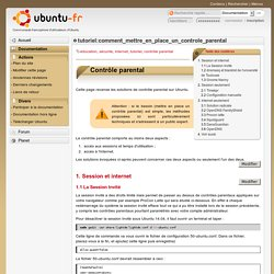 tutoriel:comment_mettre_en_place_un_controle_parental