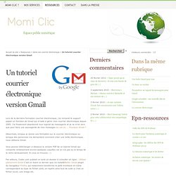 Un tutoriel courrier électronique version Gmail