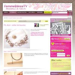 Tutoriel FIL ALU : collier de boucles (Loisirs créatifs) - Femme2decoTV