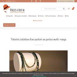 Tutoriel création d'un sautoir en perles multi-rangs