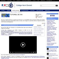 Collège Henri Dunant - Tutoriel de Xia