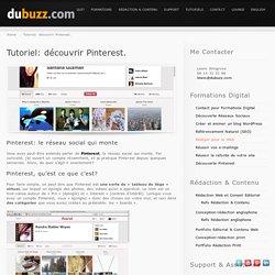 Tutoriel: découvrir Pinterest. - dubuzz.com