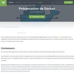 Tutoriel Vidéo Docker Présentation de Docker