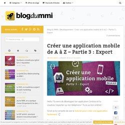 Tutoriel : Exporter une application mobile de A à Z