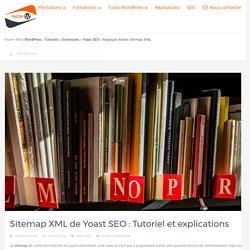 Sitemap XML Yoast : Tutoriel et fonctionnement