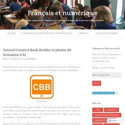 Tutoriel Creative Book Builder et photos de formation à SJ – Français et numérique